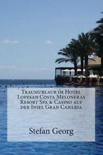 Traumurlaub im Hotels Lopesan Costa Meloneras Resort Spa und Casino auf der...