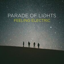 Parade of Lights - Feeling Electric [New CD]
