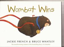 WOMBAT WINS Children's Reading Picture Story Book by Jackie French NEW 2016