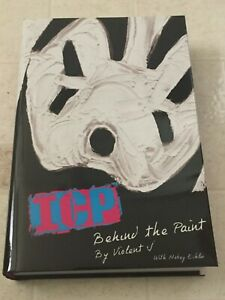 ICP BEHIND THE PAINT by VIOLENT J Hardcover Book Insane Clown Posse NEW!