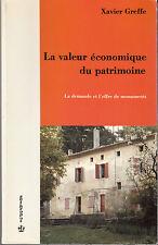 La Valeur économique Du Patrimoine La Demande et L'offre De Monuments X. Greffe