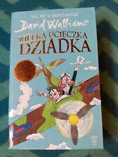 David Walliams Wielka ucieczka dziadka polska ksiazka