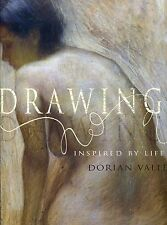 Drawings : Inspired by Life, Dorian Vallejo by Dorian Vallejo (2010, Hardcover)