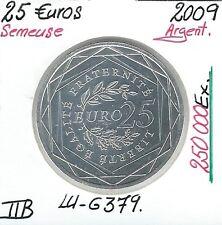 Pièce de 25 EUROS - Semeuse en Argent - 2009 // FRANCE // QUALITE: TTB