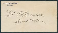 """EXECUTIVE MANSION, OFFICIAL"" TO DR. C.S. MERRILL IN HAND OF PRES. TAFT BQ9710"