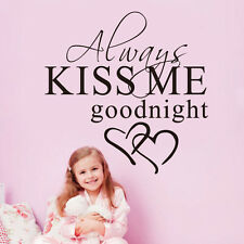 Quote Wall Decal Always Kiss Me Goodnight Removable Sticker Bedroom Wall Decor