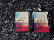 We Only Regret Chances We Didn't Take Keyring / Fridge Magnet Set. Motivational