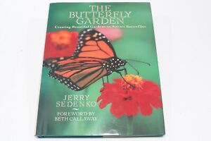 The Butterfly Garden Book How To Attract Butterflies Sedenko Guide Reference