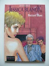 EO 1999 (très bel état) - Jessica Blandy 16 (Buzzard Blues) - Renaud & Dufaux