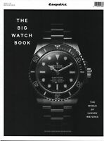 Esquire Magazine The Big Watch Book Issue 6 The World Of Luxury Watches