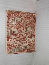 PICCOLA GUIDA DI ROMA Per pellegrini venticinquesimo Giubileo Anno Santo 1950 di