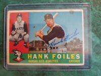 Hank Foiles Kansas City Athletics 1960 Topps autographed Baseball Card