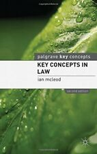 Key Concepts in Law (Palgrave Key Concepts), Ian McLeod, 0230232949, New Book