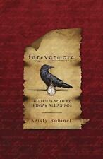 Forevermore Guided in Spirit by Edgar Allan Poe Kristy Robinett Paperback Book