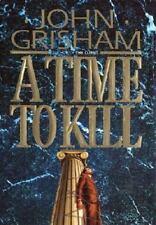 A TIME TO KILL a Novel Hardcover by John Grisham FREE SHIPPING jon legal drama