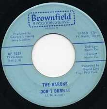 "BARONS ""DON'T BURN IT"" ORIG TEXAS GARAGE MONSTER 1966"