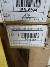 NEW 17-24 INCH WIDE MOUNT ADAPTER KIT 150-0004