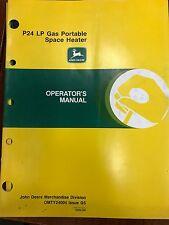 John Deere Operators Manual P24 LP Gas Portable Space Heater #OMTY24004 **