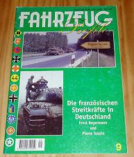 FAHRZEUG Profile Nr. 9 Die französischen Streitkräfte in Deutschland