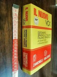 LIBRO -DIZIONARIO SPAGNOLO ITALIANO IL NUOVO VOX ZANICHELLI BIBLOGRAF 1998