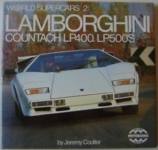Lamborghini Countach LP400, LP500S by Coulter World Super Cars 2 Pub. 1985