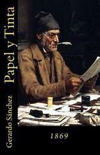 Papel y Tinta : 1869 by Gerardo Sanchez (2015, Paperback)