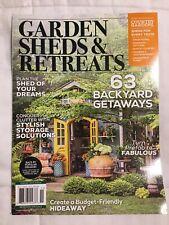 Garden Sheds & Retreats 63 Backyard Getaways and Storage Solutions Magazine