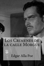 Los Crimenes de la Calle Morgue by Edgar Allan Poe (2016, Paperback)