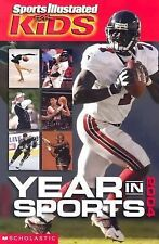 Year In Sports (Sports Illustrated for Kids Year in Sports) (2004)