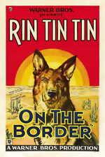 ON THE BORDER Movie POSTER 27x40 Rin Tin Tin Armida John Litel Philo McCullough