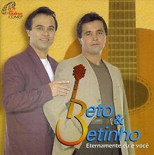 Beto & Betinho - Eternamente Eu E Voce [New CD]