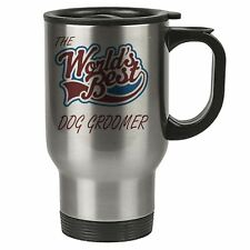The Worlds Best Dog Groomer Thermal Eco Travel Mug - Stainless Steel