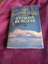 Anthony Burgess - THE PIANO PLAYERS - 1st Printing