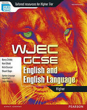 WJEC GCSE English and English Language Higher Student Book by Barry Childs, Ken