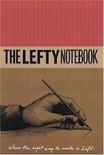 Lefty Notebook: Where The Right Way To Write Is Left (Parchment Journals) by Dan