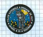 International Police Patch - POLICE 92 NATIONALE Brigade de NuitDravel 91 Essone