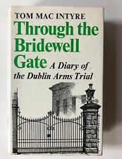 Through The Bridewell Gate - Dublin Arms Trial 1969 - IRA -  Gun Smuggling