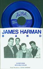 "JAMES HARMAN BAND All Night Boogie 7"" 45 BLUES COLOR VINYL RARE"