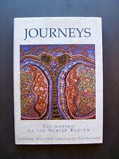 Journeys The Making Of The Hunter Region edited by Phil McManus, Phillip O'Neill