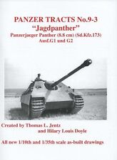 Panzer Tracts 9-3: Jagdpanther, Panzerjager Panther (8.8 cm) (Sd.Kfz.173) G1 G2