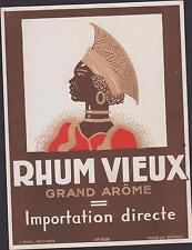 ANCIENNE ETIQUETTE PUBLICITAIRE RHUM VIEUX GRAND AROME-IMPORTATION DIRECTE