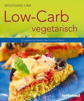 Low-Carb vegetarisch von Wolfgang Link (2015, Taschenbuch)