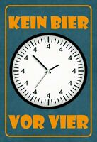 Kein Bier vor Vier Blechschild Schild gewölbt Metal Tin Sign 20 x 30 cm