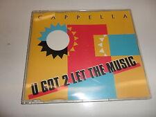 CD   Cappella - U Got 2 Let the Music