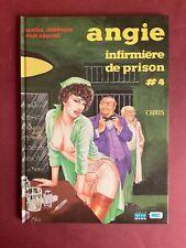 CHRIS ANGIE INFIRMIÈRE DE PRISON TOME 4 BD ADULTES TBE