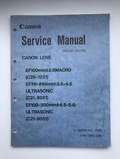 Canon Lens Service Manual for Ef100mm1:2.8, Ef70-210mm, Ef100-300mm Ultrasonic