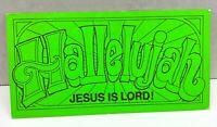 Postcard Hallelujah Jesus is Lord Vintage Souvenir Unposted Neon Green Christian