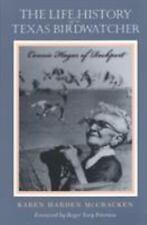 The Life History of a Texas Birdwatcher: Connie Hagar of Rockport, McCracken, Ka