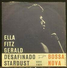 "7 "" ELLA FITZGERALD - DESAFINADO / stardust bossa nova , NM"