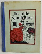 The Little Spanish Dancer by Madeline Brandeis 1936 Photographic Illustrations